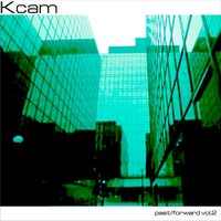 Past/Forward Vol.2 — Kcam