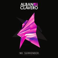 No Surrender — Alban Clavero