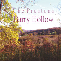 Barry Hollow — The Prestons