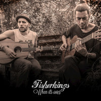 When Its Over - Single — Fisherkings