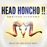 Best of Greatest Hits — Head Honcho !!