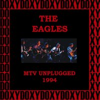 MTV Unplugged, Second and Alternate Night, Warner Bros. Studios, Burbank, Ca. April 28, 1994 — Eagles