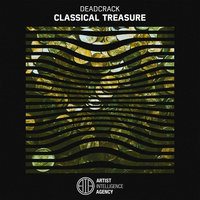 Classical Treasure - Single — Deadcrack