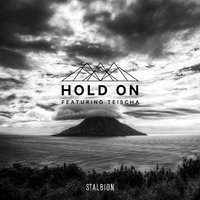 Hold On — St. Albion, Teischa
