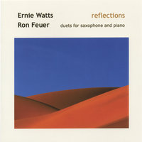 Reflections — Ernie Watts