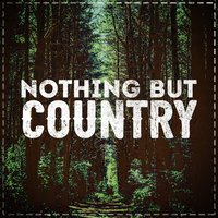 Nothing but Country — сборник