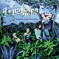Awake and Breathe — B*Witched