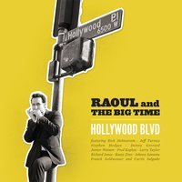 Hollywood Blvd — Raoul and the Big Time