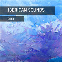 Iberican Sounds — Gomo