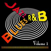 Jazz Blues R&B! Vol. 1 — сборник
