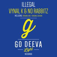 Illegal — Vynal K, No Rabbitz
