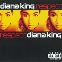 Respect — Diana King