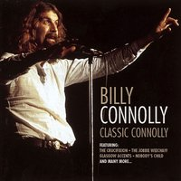 Classic Connolly — Billy Connolly