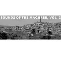 Sounds Of The Maghreb, Vol. 2 — сборник