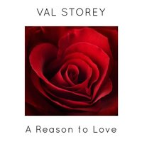 A Reason to Love — Val Storey
