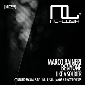 Marco Raineri, BenyOne - Like a Soldier