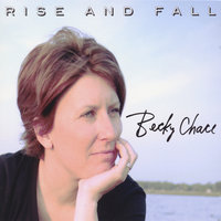 Rise and Fall — Becky Chace