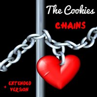 Chains — The Cookies