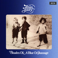 Shades Of A Blue Orphanage — Thin Lizzy