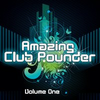 Amazing Club Pounder vol.1 — сборник