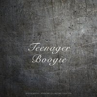 Teenager Boogie — сборник