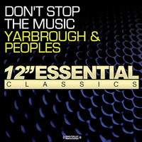 Don't Stop The Music — Yarbrough & Peoples