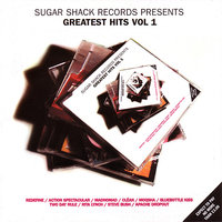 Sugar Shack Records Presents: Greatest Hits Vol. 1 — сборник