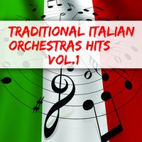 Traditional Italian Orchestras Hits, Vol .1 — сборник