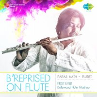 B'reprised on Flute — Paras Nath