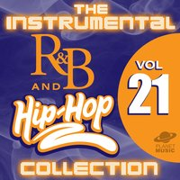 The Instrumental R&B and Hip-Hop Collection, Vol. 21 — The Hit Co.