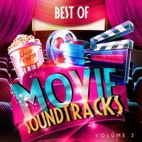 Best of Movie Soundtracks, Vol. 2 (25 Top Famous Film Soundtracks and Themes) — The Original Movies Orchestra