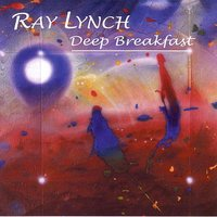 Deep Breakfast — Ray Lynch