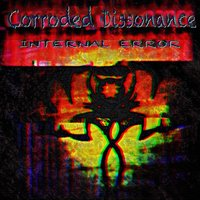 Internal Error — Corroded Dissonance