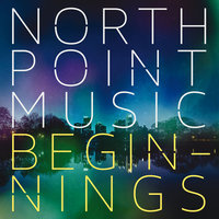 North Point Music: Beginnings — сборник