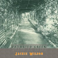 Path To Green — Jackie Wilson