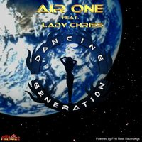 Dancing Generation — Air One feat. Lady Chriss