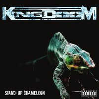 Stand-Up Chameleon — Kingdoom