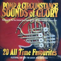 Pomp & Circumstance Sounds Of Glory — New Zealand Army Band