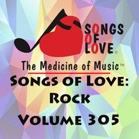 Songs of Love: Rock, Vol. 305 — сборник