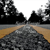 Long Road Home — Krystle Henninger