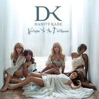 Welcome To The Dollhouse — Danity Kane