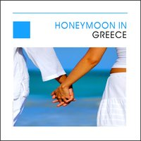 Honeymoon In Greece - Hellas — сборник