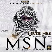 Msn (Money Stops Nonsense) — Oritsefemi