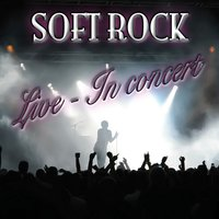 Soft Rock Live - In Concert — сборник