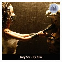 My Mind — Andy Sto