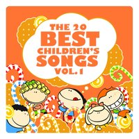 The 20 Best Children's Songs Vol. 1 — The Harmony Group