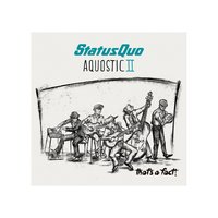 Aquostic II - That's a Fact! — Status Quo
