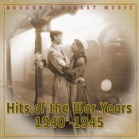 Hits of the War Years - 1940 -1945 — сборник