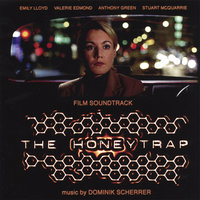 The Honeytrap - Soundtrack — Dominik Scherrer