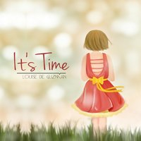 It's Time — Louise De Guzman